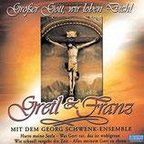 Gretl & Franz - Grosser Gott, wir loben Dich!
