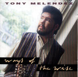 Tony Melendez - Ways Of The Wise
