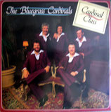 The Bluegrass Cardinals - Cardinal Class