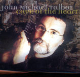 John Michael Talbot - Cave Of The Heart
