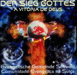 Evangelische Gemeinde Schweiz - Der Sieg Gottes