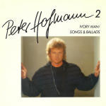 Peter Hofmann 2 - Ivory Man / Songs & Ballads