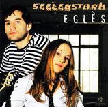 EGLÈS : Seelenstark