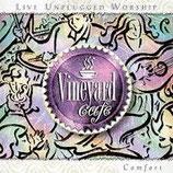 Vineyard - Vineyard Café : Comfort