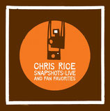 Chris Rice - Snapshotes Live And Fan Favorites