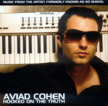 Aviad Cohen - Hooked On The Truth