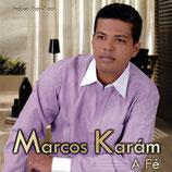 Marcos Karam - A Fé