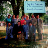 Squire Parsons & The Parsons Brothers - Family Reunion