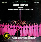 The Johnny Thompson Singers - Look Over Your Shoulder