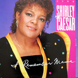 Shirley Caesar - I Remember Mama (Live)