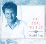 Daniel Janz - Eine Träne vielleicht