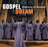 GOSPEL DREAM - Highway to Heaven