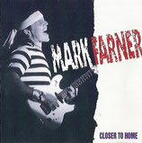 Mark Farner - Closer To Home