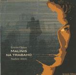 Ernesto Opiasa - Malinis Na Trabaho (Saubere Arbeit)