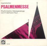 Pater Gerhard Paul - Ingolstädter Psalmenmesse