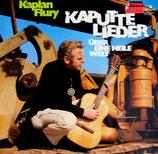 Kaplan Flury - Kaputte Lieder über eine heile Welt