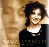 Nina Astrom - A Little Bit Of Love