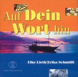 Elke Lieth & Erika Schmidli - Auf Dein Wort hin