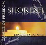Jeff Braverman & Jonatahan Rimberg - Shoresh (Candle of Freedom)