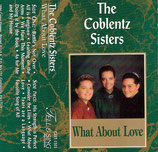 The Coblentz Sisters - What About Love