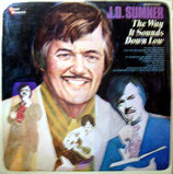 J.D.Sumner - The Way it sounds down low