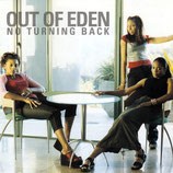 OUT OF EDEN : No Turning Back