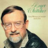 Roger Whittaker - Ein Glück, dass es Dich gibt