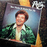 Rusty Goodman - You make It rain for me