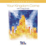 Craig Smith - Your Kingdom Come
