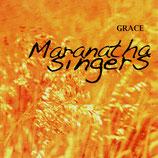 Maranatha Singers - Grace (Acapella-Choir)