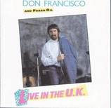 Don Francisco (with Fresh Oil) - Live In The U.K.