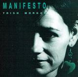 Trish Morgan - Manifesto