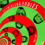 The Swirling Eddies - Let's Spin