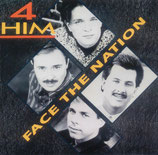 4 Him - Face the Nation