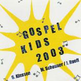 GOSPEL KIDS - Gospel Kids 2003