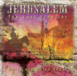 Barry & Batya Segal - Jerusalem (The Last Frontier)