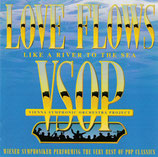 VSOP - Love Flows Like A River To The Sea
