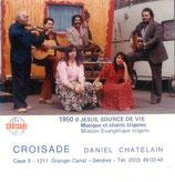 Croisade Daniel Chatelain - Jesus, source de Vie