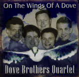 Dove Brothers - On The Wings Of A Dove -