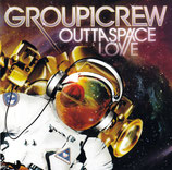 GROUP 1 CREW : Outtaspace Love