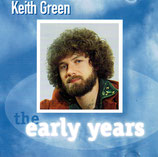 Keith Green - The Early Years