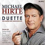 Michael Hirte - Duette ; Das Album zum Jubiläumsjahr (CD im Slim digipack)