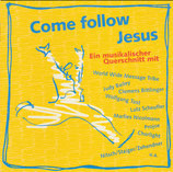 Pila Music Sampler - Come follow Jesus (Ein muiskalischer Querschnitt)
