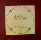 Les Gédéons - 3: Alléluia