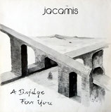Jacamis - A Bridge For You
