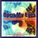 Open My Eyes ; The Best of Modern Worship (2-CD) feat. Stephen Mark Posch, Matt Redman, Jami Smith, Joel Engle, u.a.