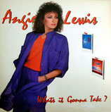 Angie Lewis - What's It Gonna Take?