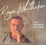 Roger Whittaker - You Deserve The Best