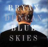 Bryan Duncan - Blue Skies