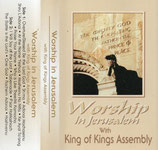 Worship in Jerusalem with King of Kings Assembly